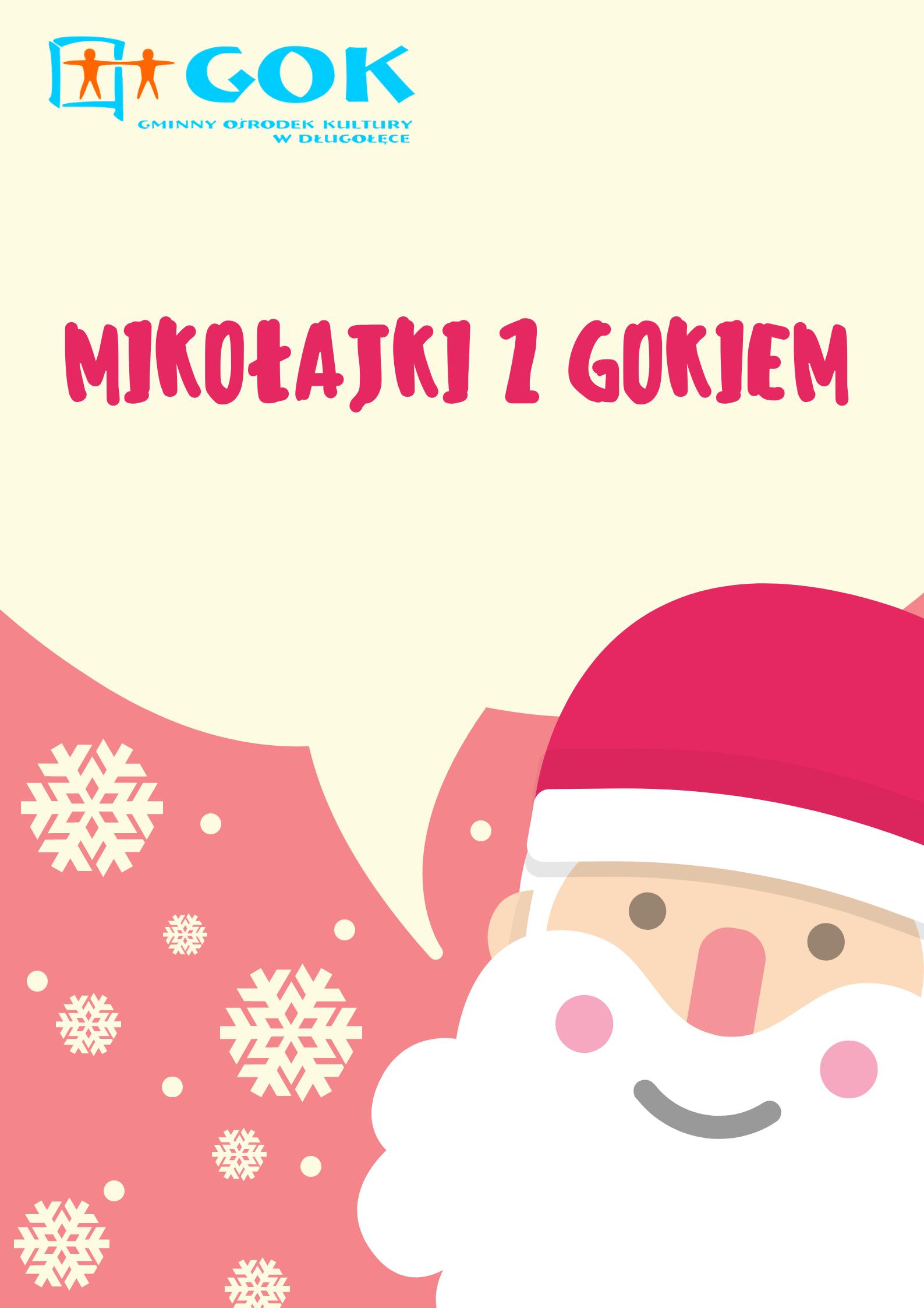 Mikołajki z GOK-iem – org. Gminny Ośrodek Kultury w Długołęce